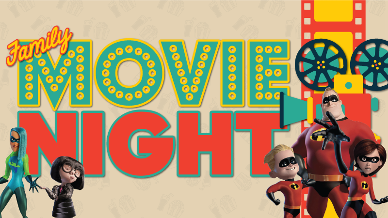 Incredibles 2 Family Movie Night