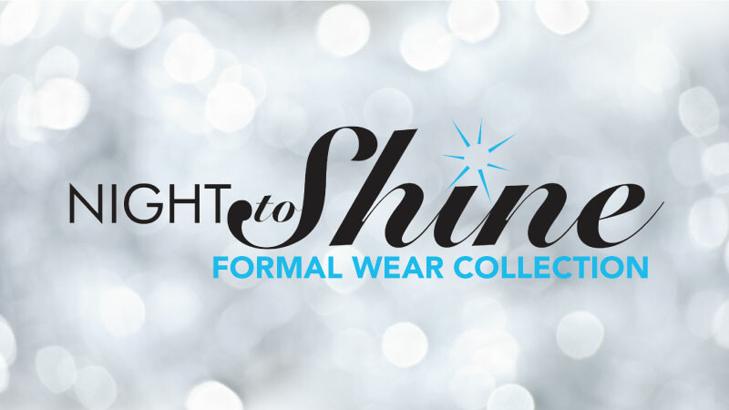 Night to Shine Formal Wear Collection