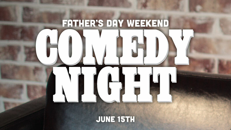 Father's Day Weekend Comdey Night