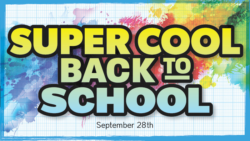 Super Cool Back to School Event