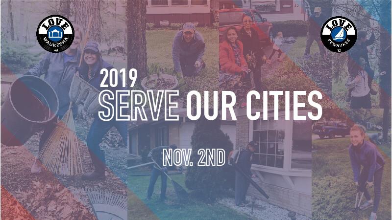 Serve Our Cities Love Waukesha & Love Pewaukee