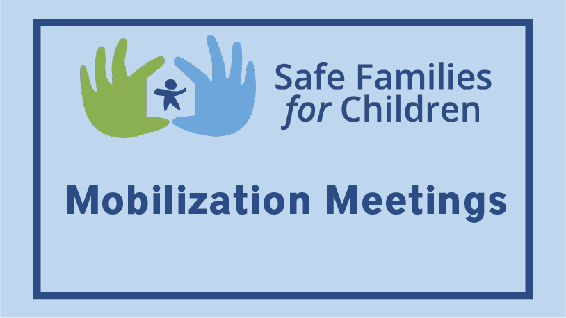 Safe Families Mobilization Meetings