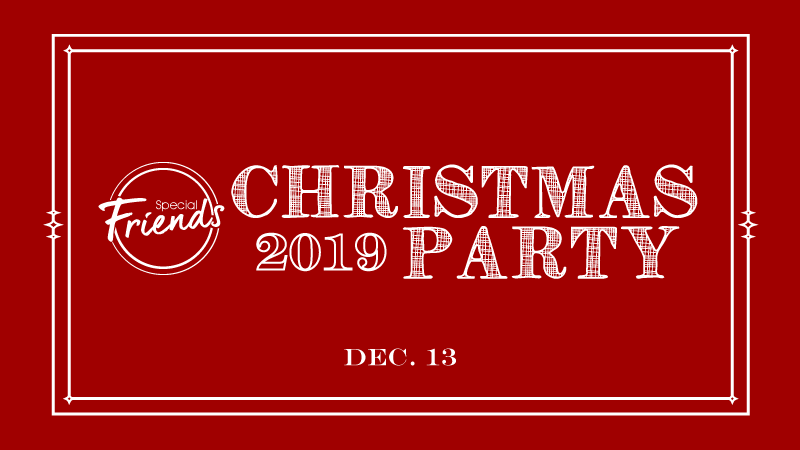 Special Friends 2019 Christmas Party