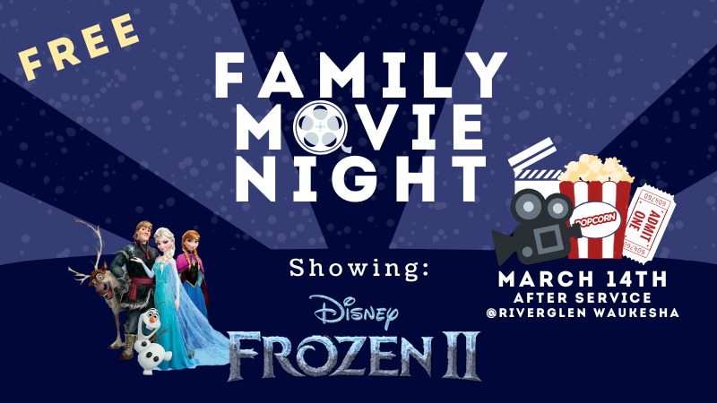 Family Movie Night featuring Frozen II