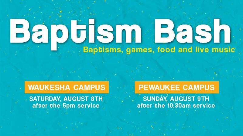 Baptism Bash Weekend