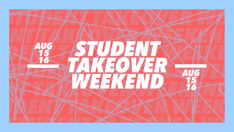 Student Take Over Weekend