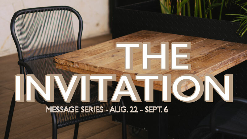 The Invitation Message Series