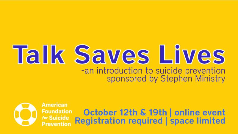Talk Saves Lives - Online Suicide Prevention Event