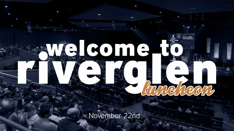Welcome to RiverGlen Luncheon- Pewaukee