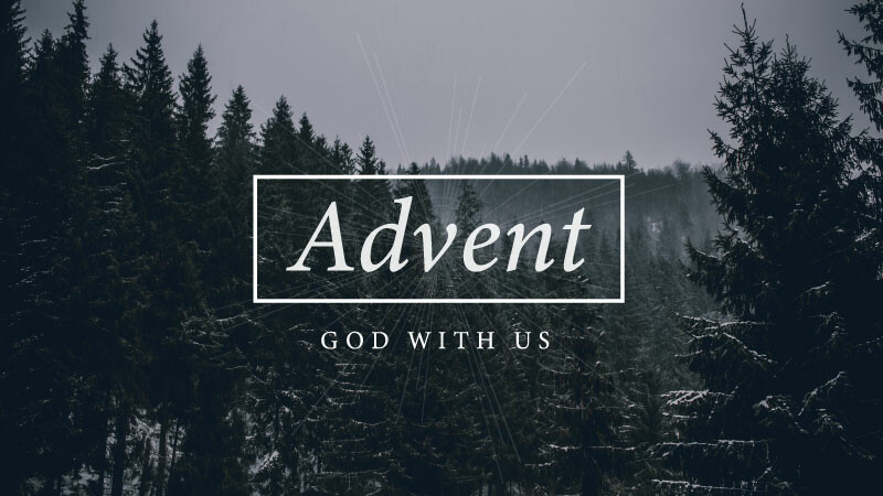 Advent Message Series