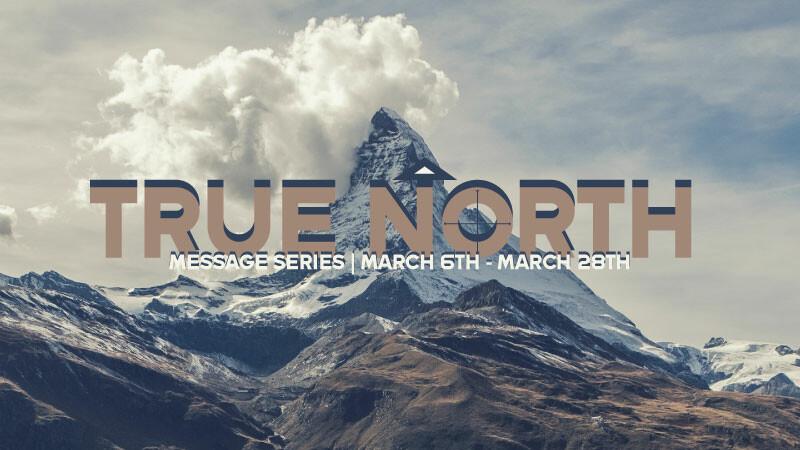 True North Message Series