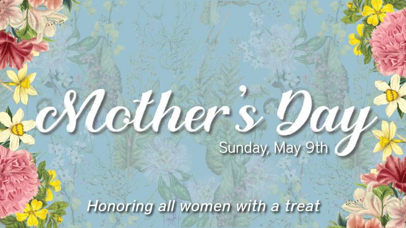 Mother's Day 2021 at RiverGlen
