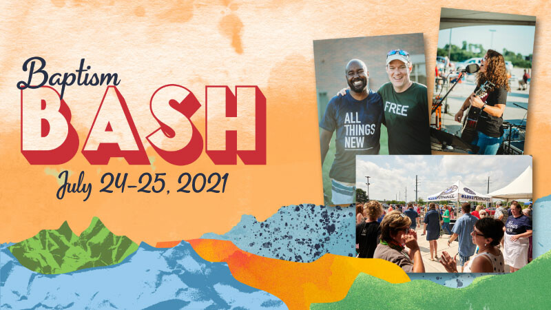 Baptism Bash Weekend 2021