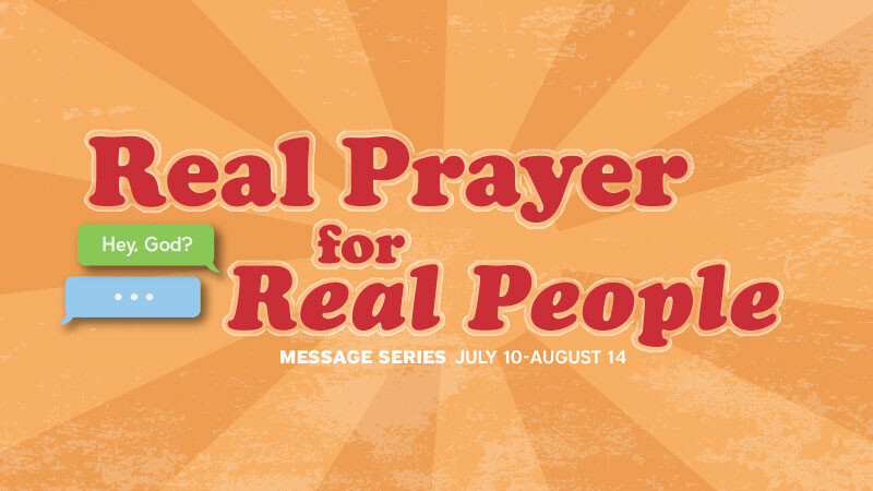 Real Prayer for Real People