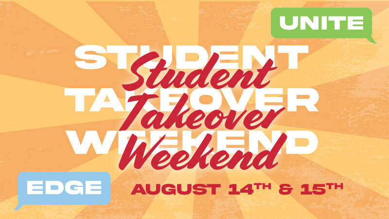 Student Takeover Weekend