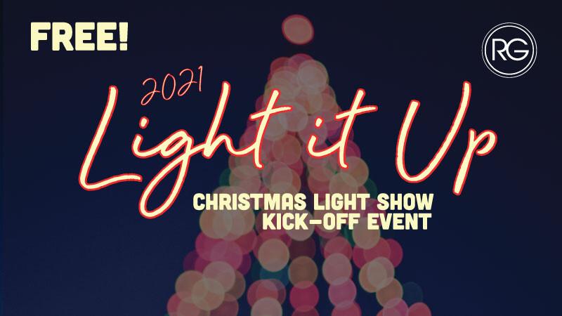 Light It Up 2021 - Christmas Light Show Kick Off